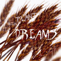 Plant New Dreams (front)